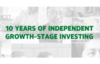 Ngp 10 Years Of Independent Growth Stage Investing1